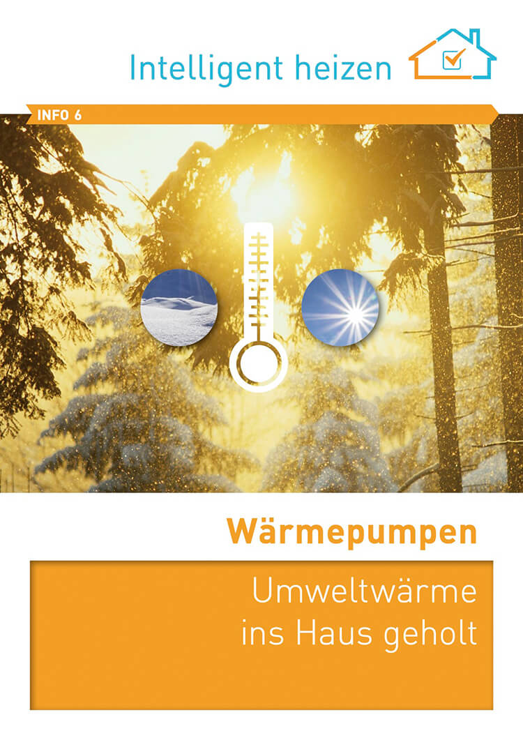 Wärmepumpen - Umweltwärme ins Haus geholt